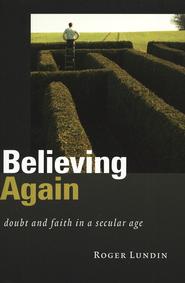 believing again