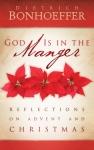 God is in the manger_Bonhoeffer